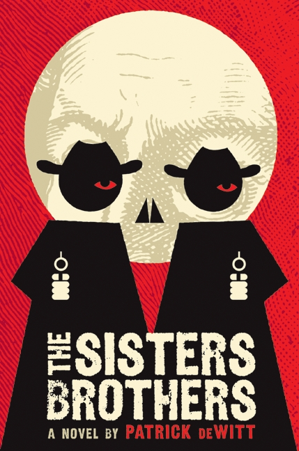 """The Sisters Brothers"" by Patrick deWitt"